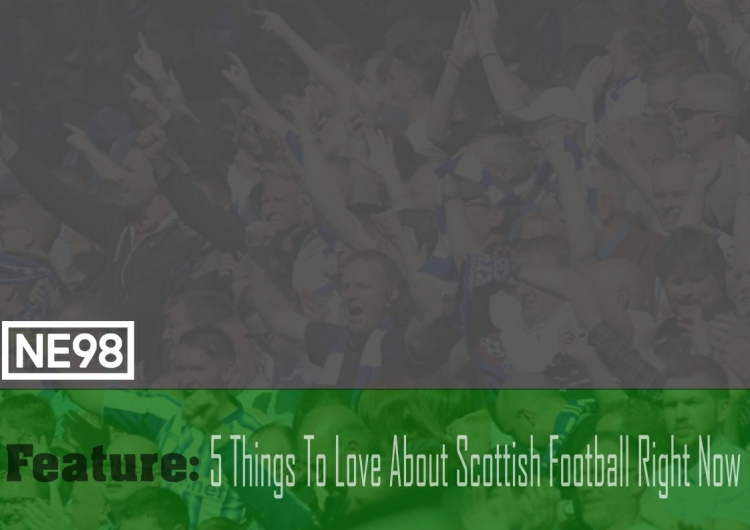 feature-5thingstoloveaboutscottishfootball