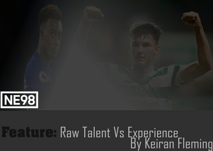 Feature - Raw Talent Vs Experience