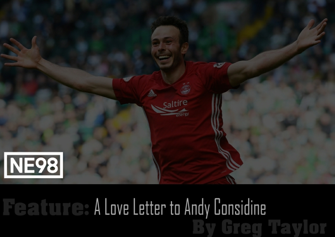 A love letter for Andy Considine